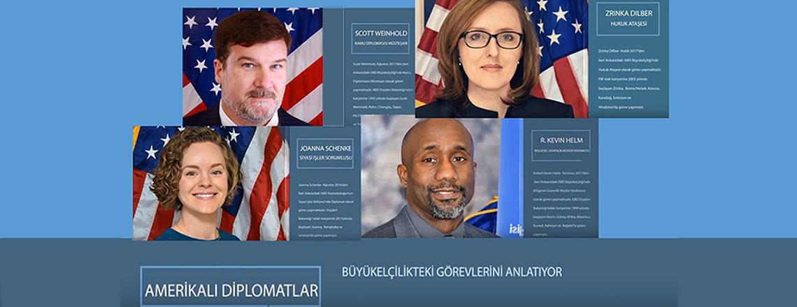 Amerikalı Diplomatlar Büyükelçilikteki Görevlerini Anlatıyor